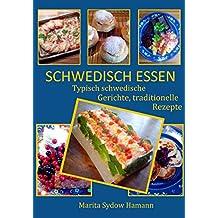 SCHWEDISCH ESSEN: Typisch schwedische Gerichte, traditionelle Rezepte