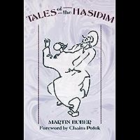 Tales of the Hasidim (English Edition)