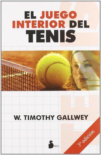 El Juego Interior del Tenis por John Edward Tang