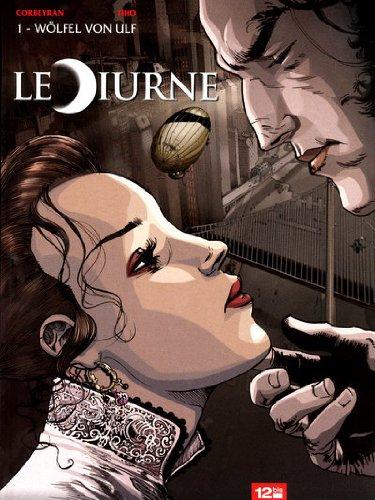 Le Diurne - Tome 01: Wölfel von Ulf