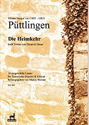 Die Heimkehr. Nach Texten von Heinrich Heine. Band I: 16 ausgewählte Lieder für Tenor (Sopran) und Klavier (Partitur)