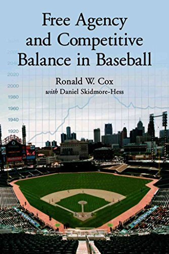 [(Free Agency and Competitive Balance in Baseball)] [By (author) Ronald W. Cox ] published on (November, 2005) par Ronald W. Cox