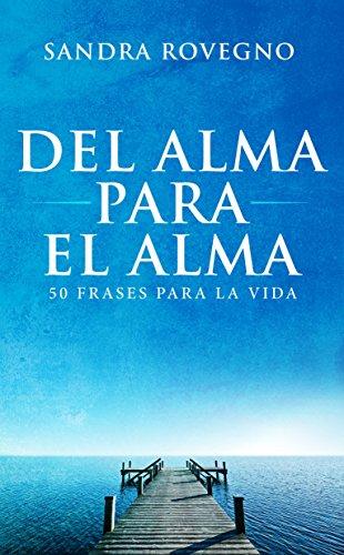 Del alma para el alma: 50 frases para la vida: Amazon.es