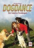 Dogdance: Der kreative Hundesport