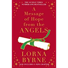A Message of Hope from the Angels: The Sunday Times No. 1 Bestseller by Lorna Byrne (2012-10-25)
