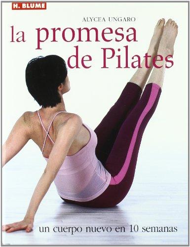 La promesa de Pilates (Mens sana in corpore sano) por Alycea Ungaro