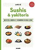 Sushis et brochettes : Le goût du Japon...