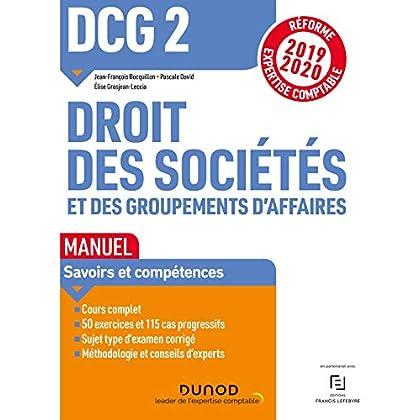 DCG 2 Droit des sociétés et des groupements d'affaires - Manuel : Réforme Expertise comptable 2019-2020 (DCG 2 Droit des sociétés et des groupements d affaires)