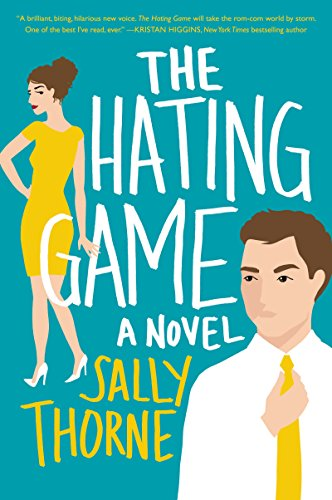The Hating Game: A Novel (English Edition) por Sally Thorne