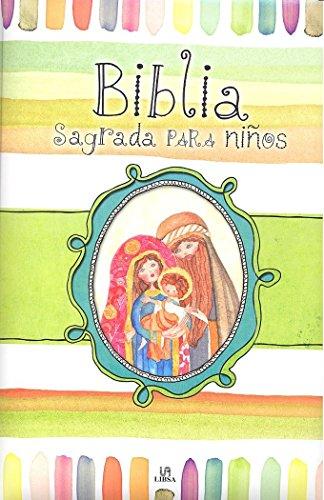 Biblia Sagrada para Niños (Biblias Infantiles) por Equipo Editorial