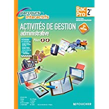 Parcours Interactifs Activité de gestion administrative 2de BAC PRO