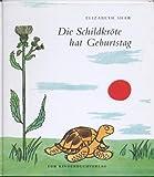 Die Schildkröte hat Geburtstag