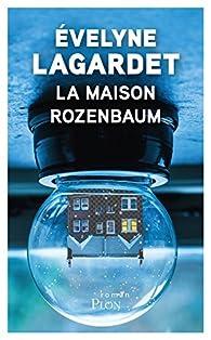 La maison Rozenbaum par Evelyne Lagardet