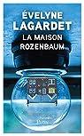 La maison Rozenbaum par Lagardet