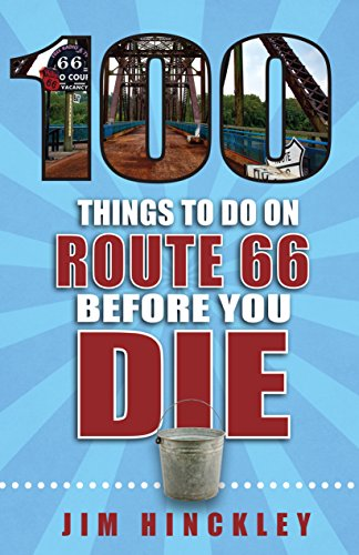 100 THINGS TO DO ON ROUTE 66 B (100 Things to Do...