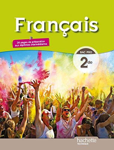 Français 2de Bac pro - Livre élève grand format - Ed. 2014 par Adeline Clogenson