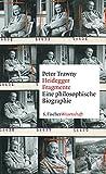 Heidegger-Fragmente: Eine philosophische Biographie