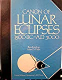 Canon of Lunar Eclipses 1500 B.C.-A.D. 3000 by Bao-Lin Liu (1992-07-30)