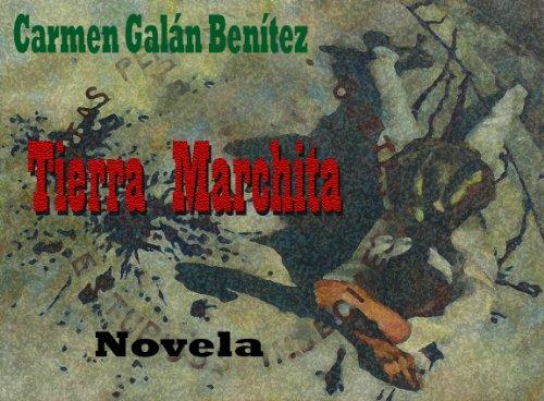 Tierra Marchita por Carmen Galán Benítez