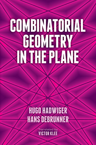 Combinatorial Geometry in the Plane (Dover Books on Mathematics)