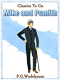 Mike and Psmith (Classics To Go)