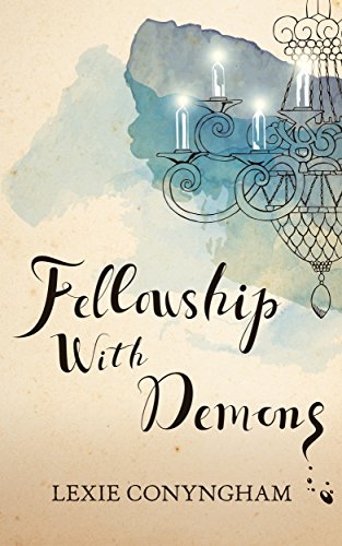 Fellowship with Demons (Murray of Letho Book 5) by Lexie Conyngham