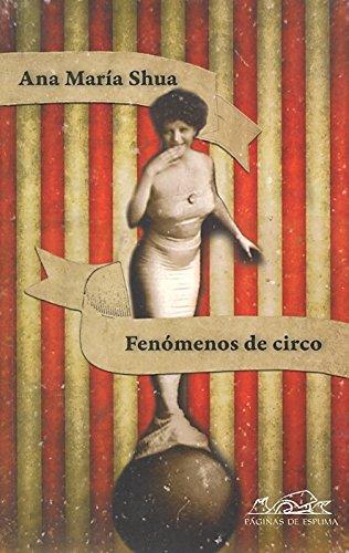 Portada del libro Fenómenos de circo (Voces / Literatura)
