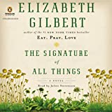 The Signature of All Things - A Novel - Format Téléchargement Audio - 35,48 €