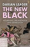 The New Black: Mourning, Melancholia and Depression