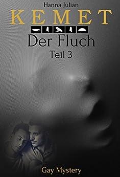 KEMET: Der Fluch -Teil 3- (KEMET – Der Fluch)