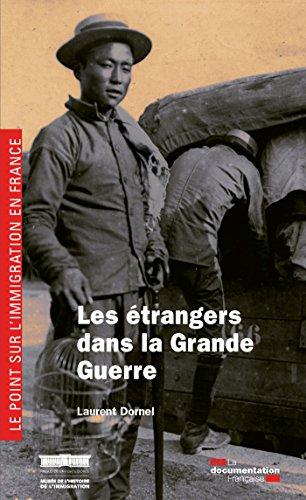 Télécharger en ligne Les étrangers dans la Grande Guerre pdf, epub