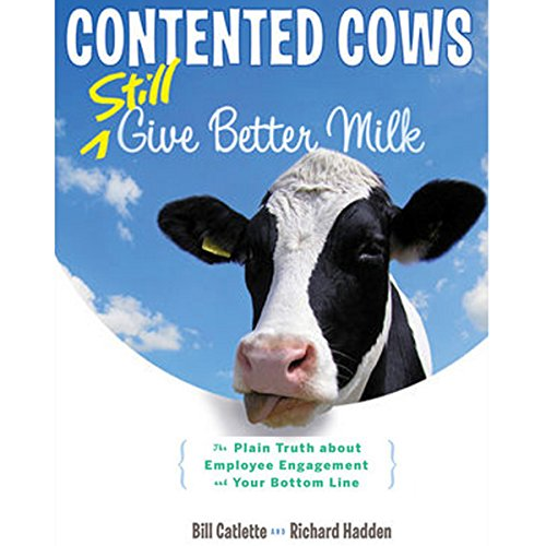 Contented Cows Still Give Better Milk, Revised and Expanded  Audiolibri