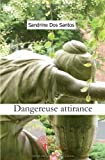 dangereuse attirance