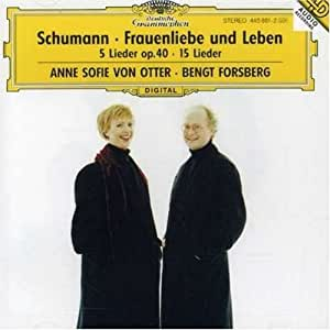 Anne Sofie von Otter - Schumann: Frauenliebe und -leben / Forsberg (1996) Audio CD