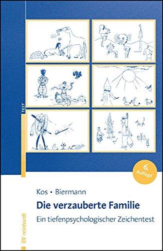 Die verzauberte Familie: Ein tiefenpsychologischer Zeichentest