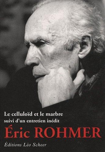 Le celluloïd et le marbre : Suivi d'un entretien inédit avec Noël Herpe et Philippe Fauvel
