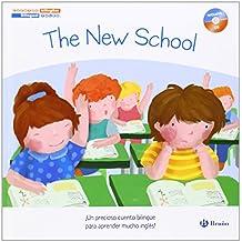 Cuentos Bilingües. The New School. El Nuevo Colegio - Edición Bilingüe (Castellano - Bruño - Inglés)