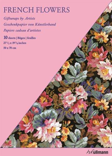 Giftwrap Paper - French Flowers: Geschenkpapier von Künstlerhand (Giftwraps by Artists)