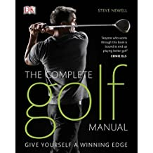 The Complete Golf Manual by Newell, Steve (2010) Hardcover