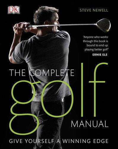 The Complete Golf Manual 1st edition by Newell, Steve (2010) Hardcover