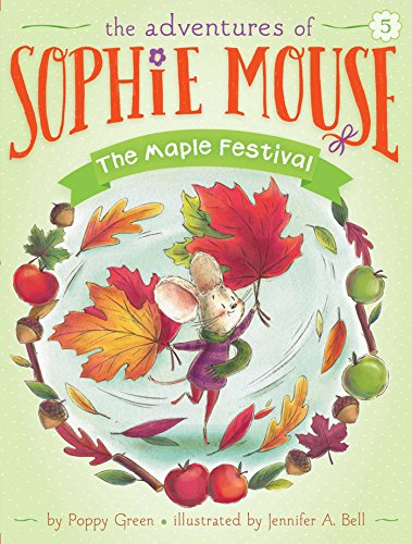 The Maple Festival (The Adventures of Sophie Mouse Book 5) (English Edition)