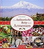 Eine kulinarische Reise durch Armenien - Susanna Sarkisian