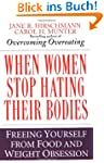 When Women Stop Hating Their Bodies:...