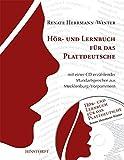 Ein Hör- und Lernbuch für das Plattdeutsche mit einer CD erzählender Mundartsprecher aus Mecklenburg-Vorpommern