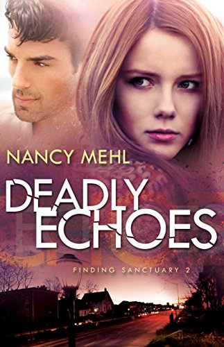 Deadly Echoes (Finding Sanctuary Book #2): Volume 2