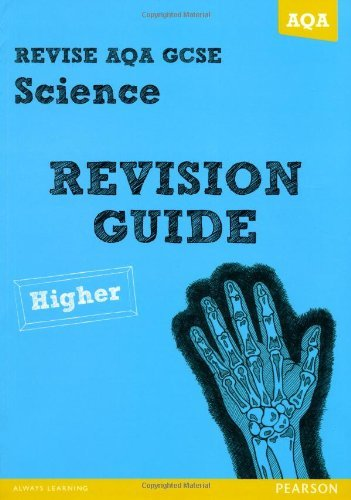 Revise AQA: GCSE Science A Revision Guide Higher (REVISE AQA Science) by Mrs Susan Kearsey (24-Apr-2013) Paperback