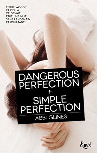 Dangerous Perfection + Simple Perfection par [Glines, Abbi]