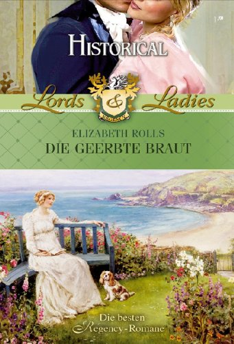 Die geerbte Braut (LORDS & LADIES 11)