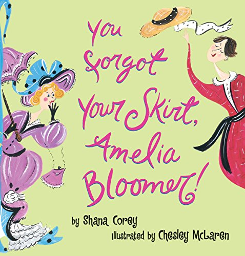 You Forgot Your Skirt, Amelia Bloomer -