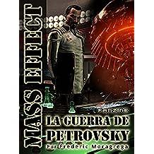 Mass Effect: La Guerra de Petrovsky (La guerra de los Segadores nº 1)